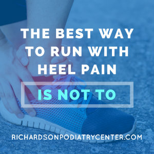 The Best Way to Run with Heel Pain