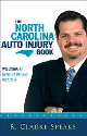 """Photo cover of the """"The North Carolina Auto Injury Book"""" written by attorney R. Clarke Speaks."""