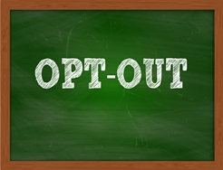 Opt Out Sign on a Chalkboard