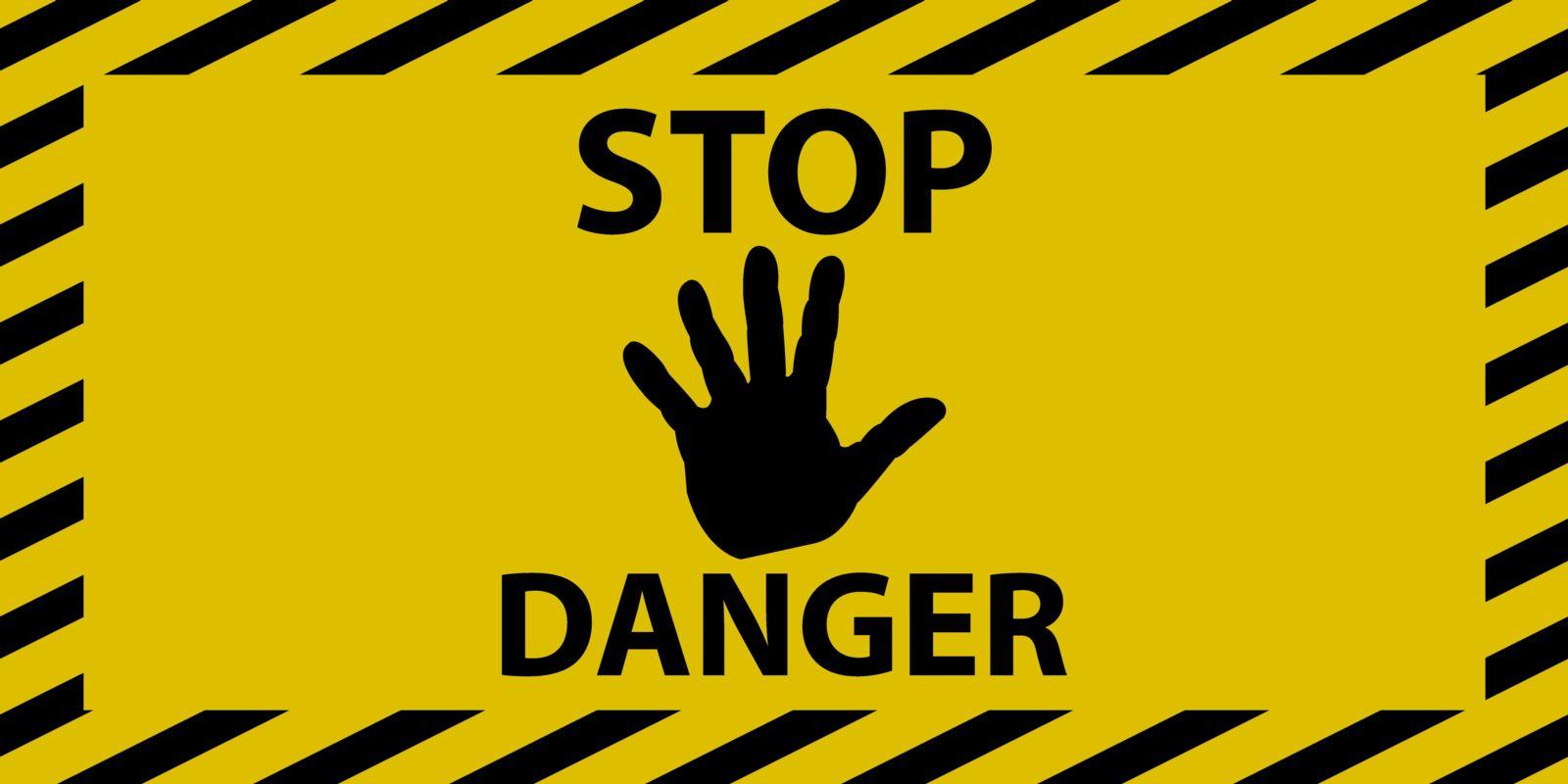 Yellow Stop Danger sign