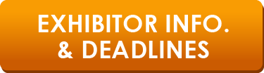Exhibitor Information & Deadlines