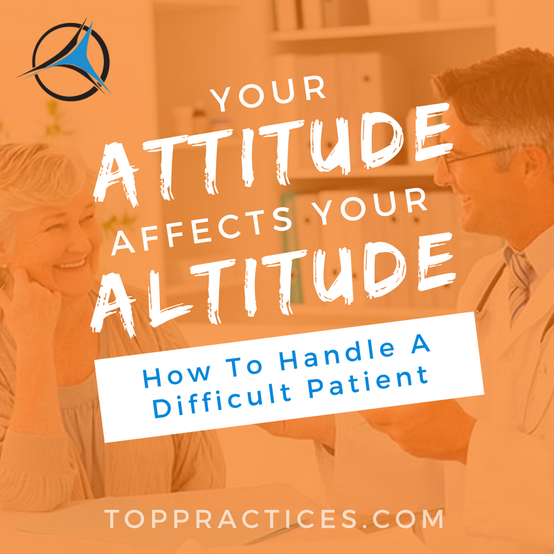 How to handle a difficult patient