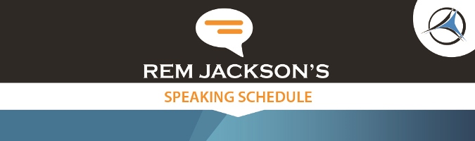 Rem's Speaking Schedule