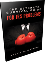 The Ultimate Survival Guide for IRS Problems