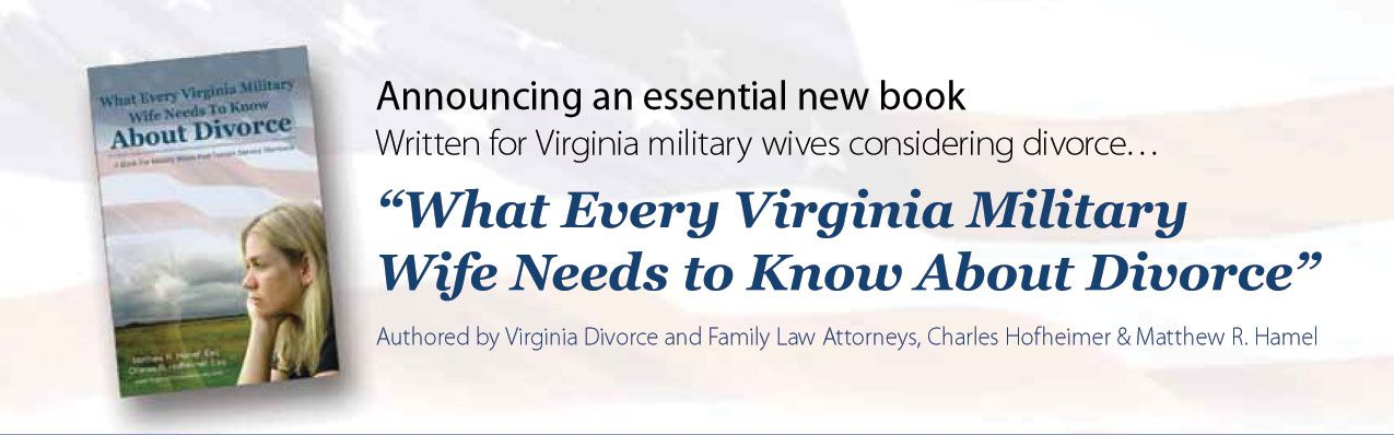 What Every Virginia Military Wife Needs to Know About Divorce