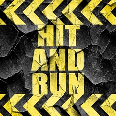 Hit and Run Traffic Sign